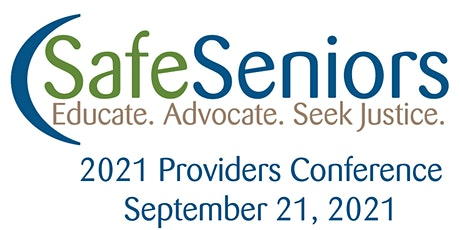 SafeSeniors Providers Conference tickets