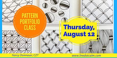 Zentangle® Pattern Portfolio August 12 tickets
