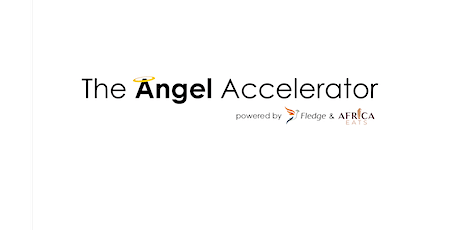 Accelerating startup investments.. The Angel Accelerator tickets