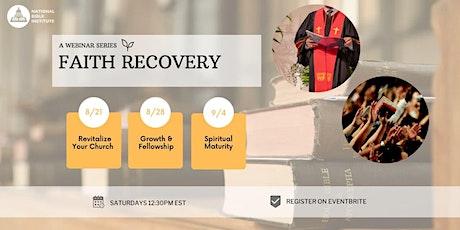 Faith Recovery: Growth and Fellowship tickets