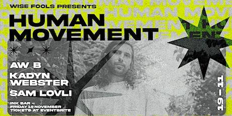 Human Movement I Auckland -  Ink Bar tickets