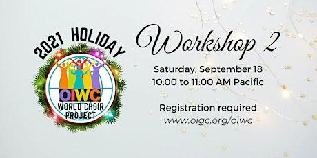 Workshop 2: OIWC Holiday 2021 tickets