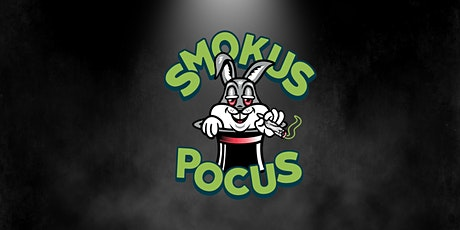 Smokus Pocus: A 420 Magic Show tickets