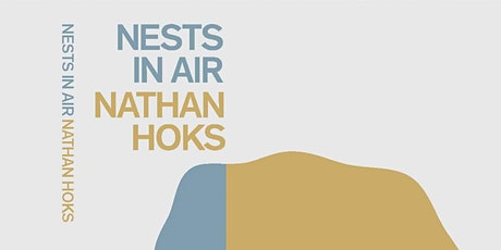 Book Launch with Nathan Hoks: Nests in the Air tickets