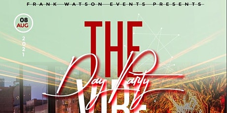 'The VIBE' Day Party tickets