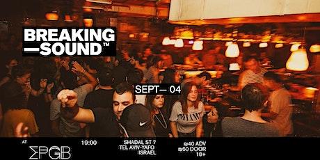 Breaking Sound Tel Aviv feat.SHAYARI, Trace Kotik, Shoken Boys tickets