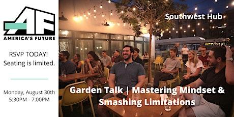 AF-Southwest Garden Talk | Mastering Mindset & Smashing Limitations tickets