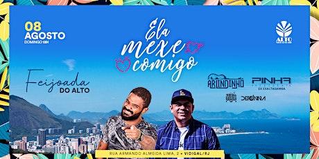 Feijoada Ela Mexe Comigo | 08Ago21 | Arlindinho & Pinha ingressos