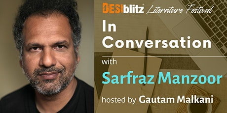 DESIblitz  Literature Festival  -  In Conversation with Sarfraz Manzoor tickets