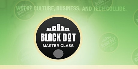 Black Dot Masterclass - Black Money: Myths and Misconceptions tickets