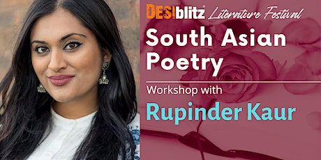 DESIblitz Literature Festival  - South Asian Poetry with Rupinder Kaur tickets