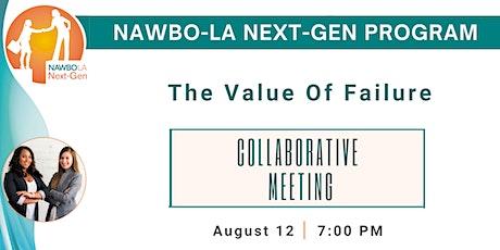 NAWBO-LA Next-Gen Collaborative: The Value Of Failure tickets