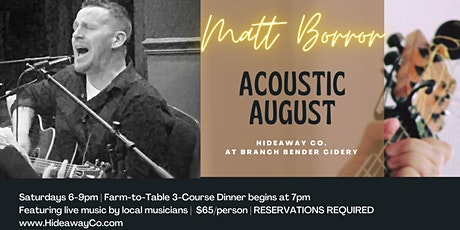Acoustic August: Dinner + Live Music featuring Matt Borror tickets