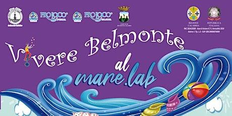 Vivere Belmonte... al mare.lab biglietti