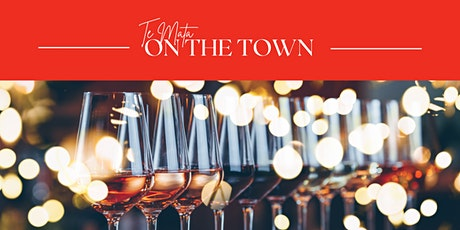 TE MATA ON THE TOWN tickets