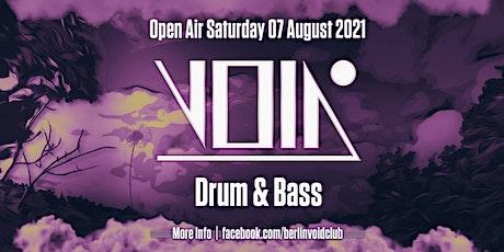 VOID Berlin Open Air | Sa, 07.08.2021 | Drum & Bass Tickets