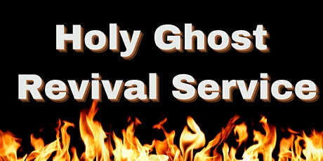 Sunday Morning Service- Holy Ghost Revival tickets
