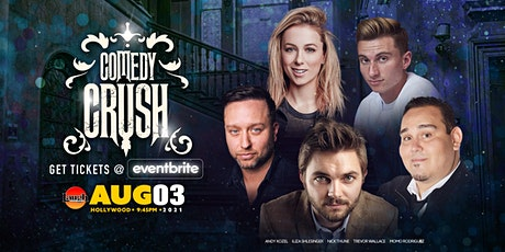 Laugh Factory Presents: Comedy Crush!! tickets