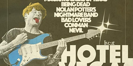 Hotel Vegas & The Volstead 10.5 Year Anniversary Party ft OSEES - Night One tickets