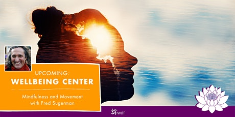 Mindfulness and Movement with Fred Sugerman tickets