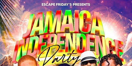 JAMAICA INDEPENDENCE PARTY ESCAPE FRIDAYS @ POLO CLUB tickets