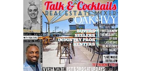 Talk & Cocktails Real Estate Mixer @ Oak & Ivy tickets