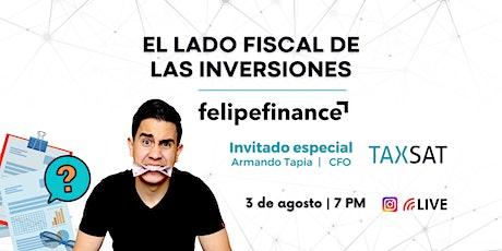 EL LADO FISCAL DE LAS INVERSIONES CON FELIPE FINANCE ingressos