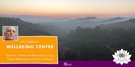 Dynamic Intentional Relaxation (Yoga Nidra Meditation) With Rich Brenner Tickets