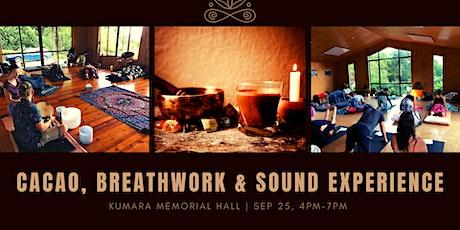 Cacao Ceremony, Breathwork & Sound Healing - Kumara tickets
