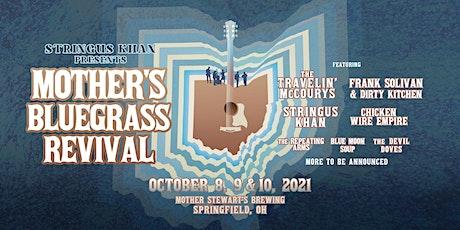 Mother's Bluegrass Revival tickets