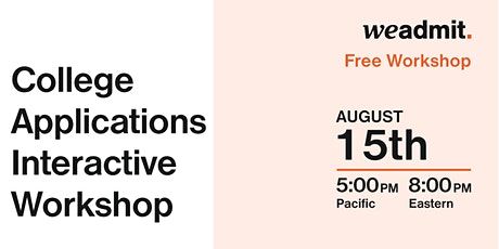 College Applications Interactive Workshop tickets
