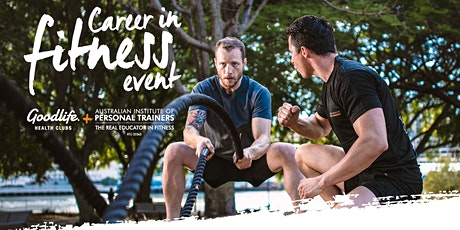 Goodlife Helensvale Career Session tickets
