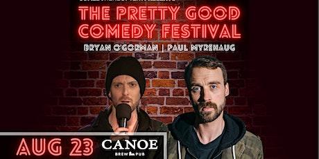 Comedy here Often. Presents: The Pretty Good Comedy Festival tickets