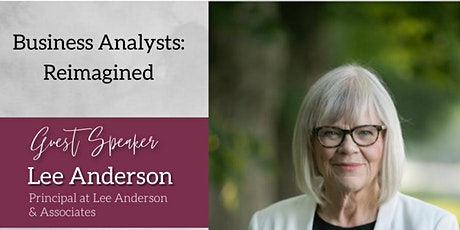 """""""Business Analysts: Reimagined"""" by Lee Anderson tickets"""
