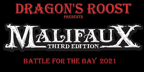 Malifaux: Battle for the Bay 2021 Tournament tickets