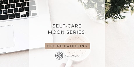 Self-Care Moon Series tickets