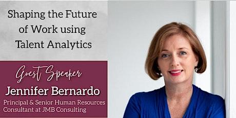 """Shaping the Future of Work using Talent Analytics"" by Jennifer Bernardo tickets"