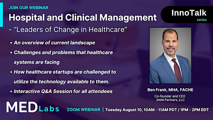 MedLabs InnoTalk:  Hospital and Clinical Management - Leaders of Change image