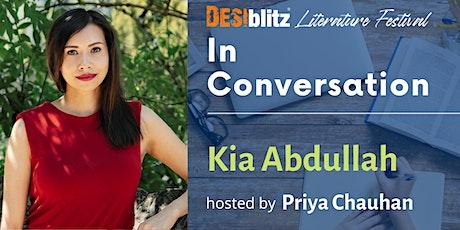 DESIblitz  Literature Festival -  In Conversation with Kia Abdullah tickets