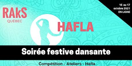 Hafla-spectacle en ligne - Festival RAkS Québec 2021 billets