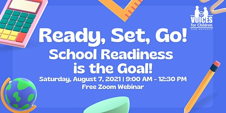 Ready, Set, Go! School Readiness is the Goal! tickets