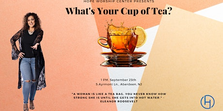 What's Your Cup of Tea? tickets