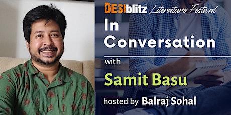DESIblitz  Literature Festival  -  In Conversation with Samit Basu tickets