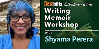 DESIblitz Literature Festival - Writing Memoir Workshop: Shyama Perera