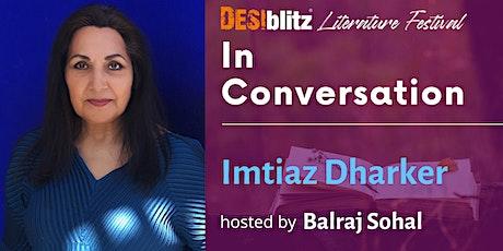 DESIblitz Literature Festival -  In Conversation with Imtiaz Dharker tickets
