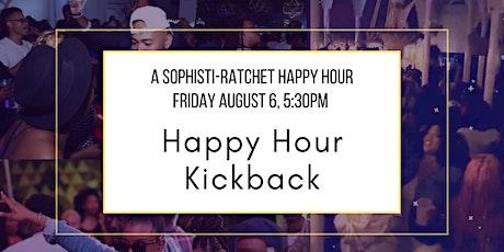Happy Hour Kick Back tickets