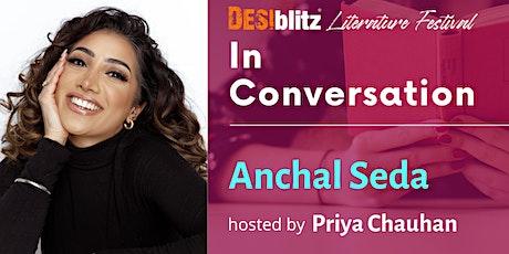 DESIblitz Literature Festival -  In Conversation with  Anchal Seda tickets
