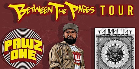 """Pawz One  """"Between The Pages""""  Tour 