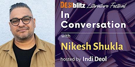 DESIblitz Literature Festival  - In Conversation with Nikesh Shukla tickets
