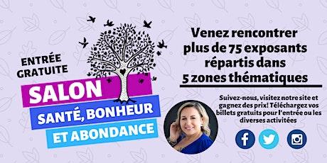 SALON SANTÉ; BONHEUR ET ABONDANCE (DRUMMONDVILLE 2021) billets